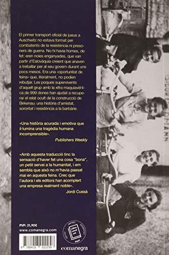 999. Les primeres dones d'Auschwitz: L'extraordinària història de les primeres noies condemnades al camp d'extermini