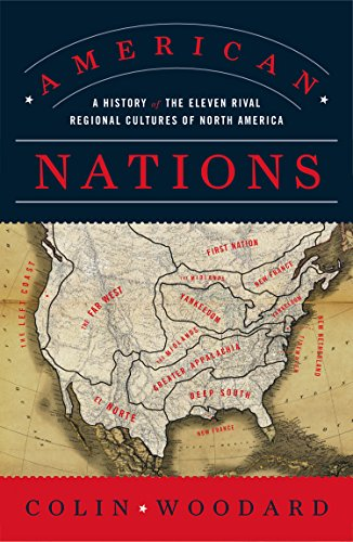 American Nations: A History of the Eleven Rival Regional Cultures of North America (English Edition)