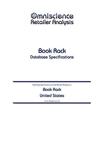 Book Rack - United States: Retailer Analysis Database Specifications (Omniscience Retailer Analysis - United States 14667) (English Edition)
