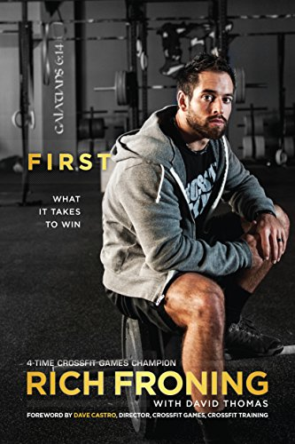 Castro, D: First: What It Takes to Win