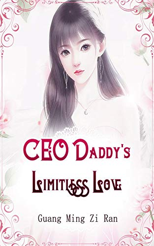CEO Daddy's Limitless Love: Volume 2 (English Edition)