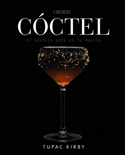 Cóctel. El secreto está en la mezcla: Edición revisada y ampliada (Libros Singulares)