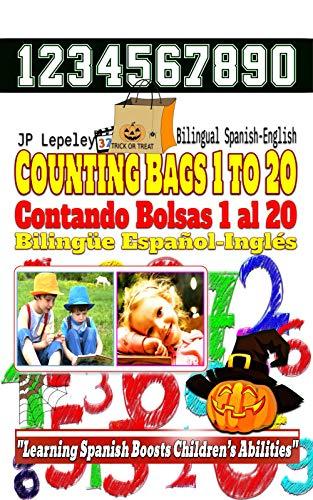 Counting Bags 1 to 20. Bilingual Spanish-English: Contando Bolsas 1 al 20. Bilingüe Español-Inglés (English Edition)