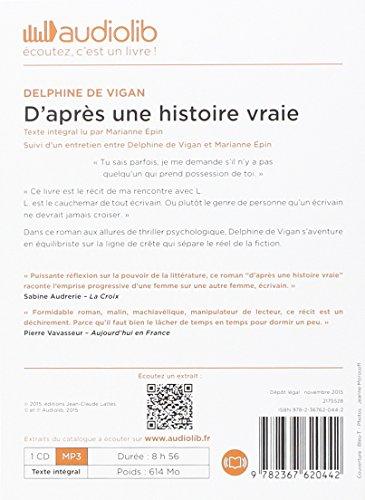 D'après une histoire vraie: Livre audio 1CD MP3 - Suivi dun entretien entre Delphine de Vigan et Marianne Épin (Littérature)