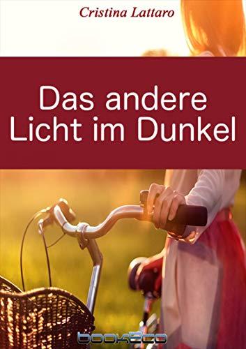 Das andere Licht im Dunkel (German Edition)