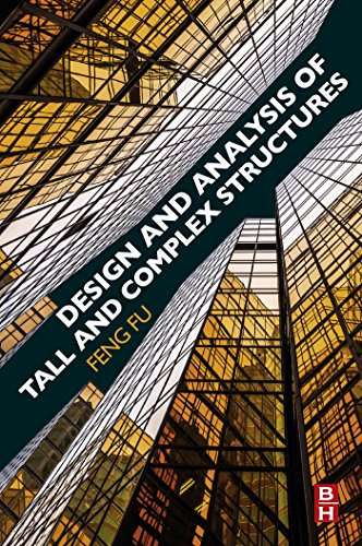 Design and Analysis of Tall and Complex Structures (English Edition)
