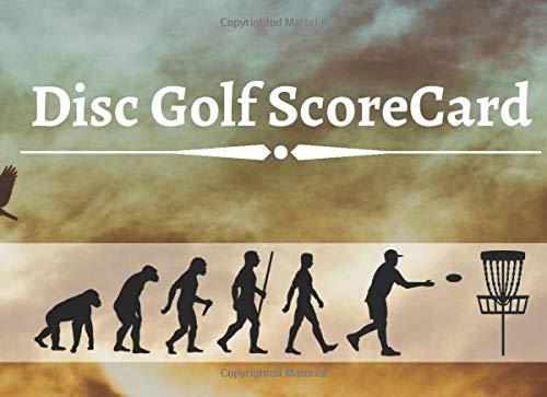 Disc Golf ScoreCard: 100 Sheets Disc Golf Score Sheets, Disc Golf Score Keeper Score book, Yardage, Golf Notebook For Beginners and Professional Golfer