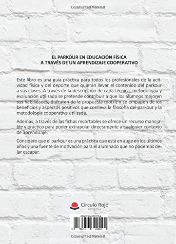 EL PARKOUR: EN EDUCACIÓN FÍSICA A TRAVÉS DE UN APRENDIZAJE COOPERATIVO
