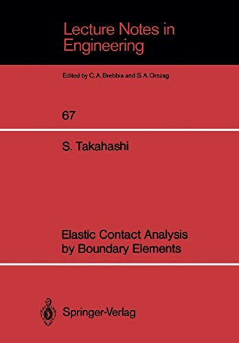 Elastic Contact Analysis by Boundary Elements (Lecture Notes in Engineering)