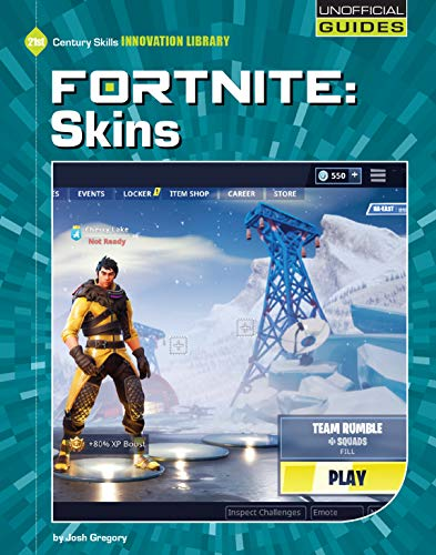 Fortnite: Skins (21st Century Skills Innovation Library: Unofficial Guides) (English Edition)