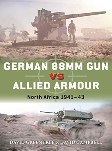 German 88mm Gun vs Allied Armour: North Africa 1941–43 (Duel) (English Edition)