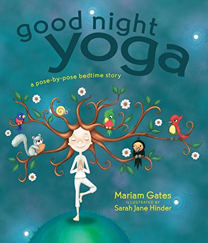 Good Night Yoga: A Pose-by-Pose Bedtime Story (English Edition)