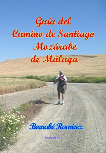 Guía del Camino de Santiago Mozárabe de Málaga