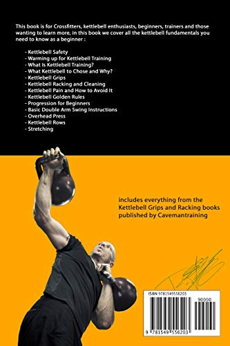 Kettlebell Training Fundamentals: Achieve Pain-Free Kettlebell Training and Build a Strong Foundation to Become a Professional Kettlebell Trainer or Enthusiast