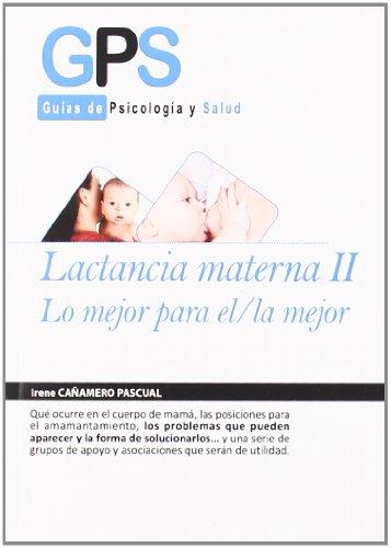 Lactancia Materna Ii Lo Mejor Par: 2 (PEDIATRIA / PUERICULTURA)