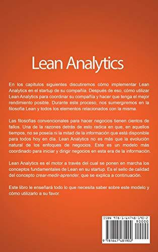 Lean Analytics: La Guía Definitiva para la Tendencia Ágil de Analítica, Analítica Avanzada, y Ciencia de Datos para Crear Startups Superiores y Dirigir Empresas (Spanish Edition)