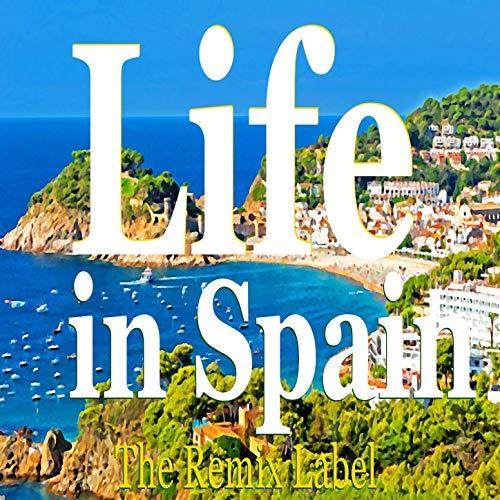 Life in Malaga (Dubacid Techhouse Mix)