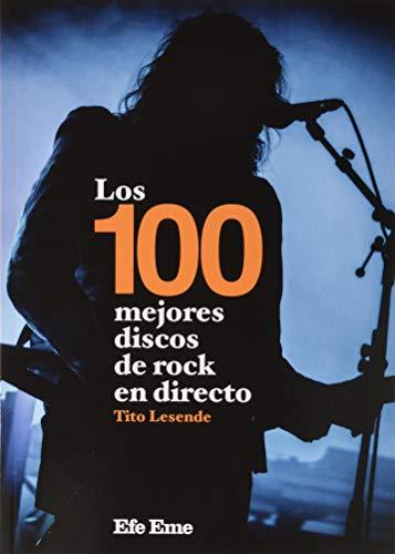 Los 100 mejores discos de rock en directo: 12 (Buenas Vibraciones)