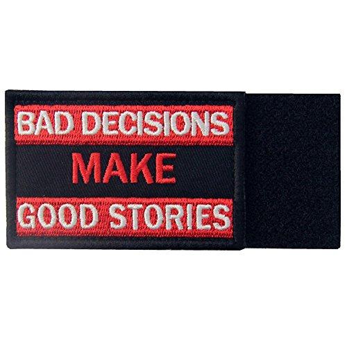 Malas decisiones hacen buenas historias Broche Bordado de Gancho y Parche de Gancho y bucle de cierre