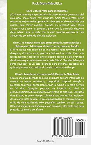 Pack Dieta Paleo 3x2: Dieta Paleo para principiantes + 45 Recetas Paleo + Transforme su cuerpo con la dieta Paleolítica: Promoción especial de la Dieta Paleolítica. 3 libros por el precio de 2.