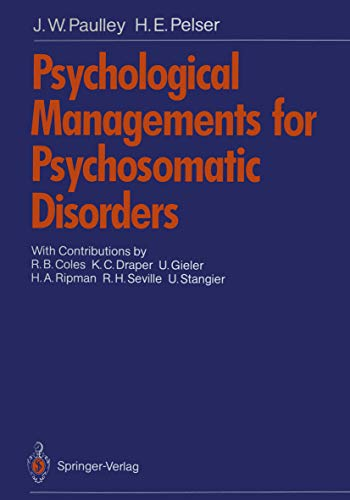 Psychological Managements for Psychosomatic Disorders (English Edition)