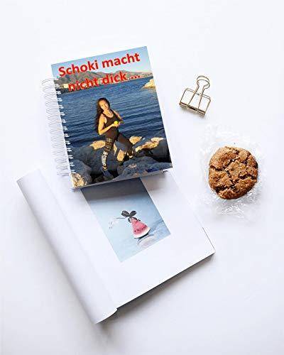 Schoki macht nicht dick, Sie zieht nur die Falten glatt!: Zum Facelifting hier lang…( und zur Fitnessreise nach Marbella ) (German Edition)