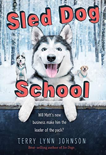Sled Dog School (English Edition)
