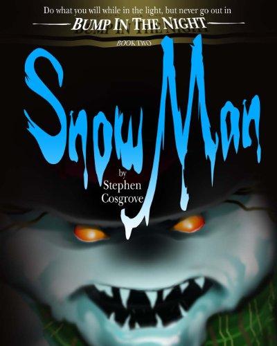 SnowMan (Bump in the Night Book 2) (English Edition)