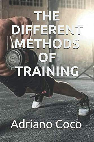 THE DIFFERENT METHODS OF TRAINING
