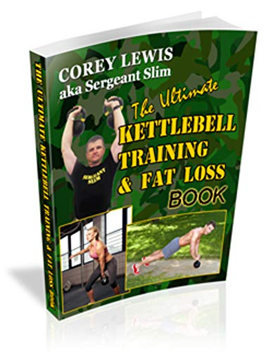 The Ultimate Kettlebell Training & Fat Loss Book (English Edition)