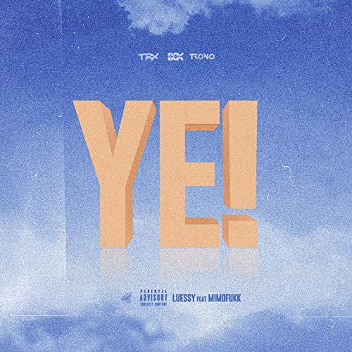Ye! [Explicit]