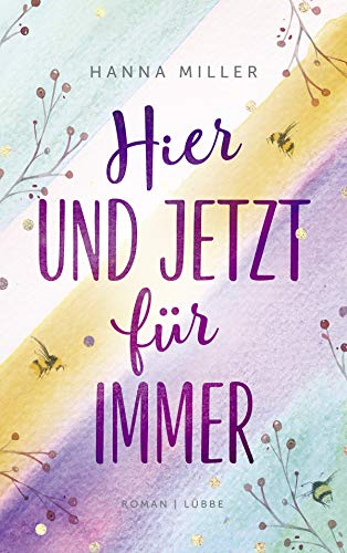 Hier und jetzt für immer: Roman (German Edition)