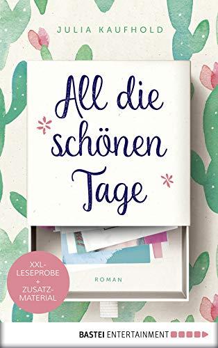 XXL-Leseprobe: All die schönen Tage: Roman (German Edition)